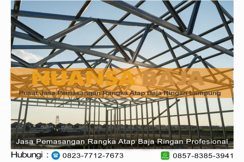 Harga Jasa Pemasangan Rangka Atap Baja Ringan lampung