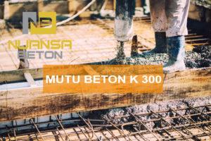 HARGA BETON READY MIX K-300 JAKARTA PER M3 DESEMBER 2020